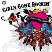 VARIOUS  - 2xVINYL GIRLS GONE ROCKIN':.. [VINYL]