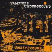 VAMPIRES  - CD VAMPIRES UNDERGROUND
