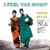 PRINCE BUSTER  - VINYL I FEEL THE SPIRIT [VINYL]