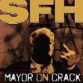 SFH  - VINYL 7-MAYOR ON CRACK [VINYL]