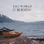 MAT MCNERNEY & KIMMO HELEN  - VINYL THE WORLD IS BURNING [VINYL]