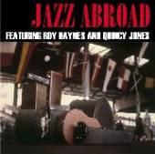 JONES QUINCY & R. HAYNES  - VINYL JAZZ ABROAD [VINYL]