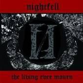 NIGHTFELL  - VINYL THE LIVING EVER MOURN [VINYL]