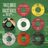 TRAGIC SONGS FROM THE GRASSY K..  - CD TRAGIC SONGS FROM..