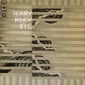 RILEY TERRY  - VINYL IN C -HQ- [VINYL]