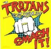 TROJANS  - VINYL SMASH IT -COLOURED- [VINYL]