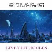 SOLARIS  - VINYL LIVE CHRONICLES [VINYL]