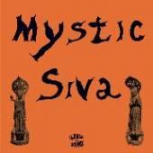 MYSTIC SIVA  - CD MYSTIC SIVA