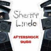 SHERIFF LINDO AND THE HAM  - VINYL AFTERSHOCKS DUBS [VINYL]