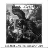 DARK AWAKE  - CD SOIL, BLOOD AND THE..