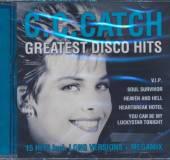 CATCH C.C.  - CD GREATEST DISCO HITS