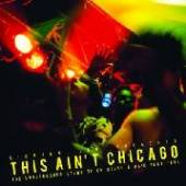 VARIOUS  - 2xCD THIS IS NOT CHICAGO