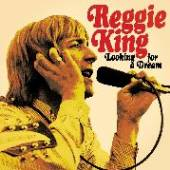 REG KING  - CD LOOKING FOR A DREAM