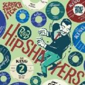 R&B HIPSHAKERS 2: SCRATCH THAT..  - VINYL R&B HIPSHAKERS..