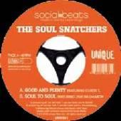SOUL SNATCHERS  - SI GOOD AND PLENTY /7