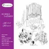 MAGNE MICHEL  - CD MUSIQUE TACHISTE