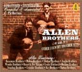 ALLEN BROTHERS  - 4xCD WITH OTHER BROTHER ACTS