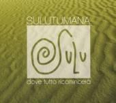 SULUTUMANA  - CD DOVE TUTTO RICOMINCERA