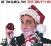 BRANCALEONI MATTEO  - CD CHRISTMAS WITH YOU