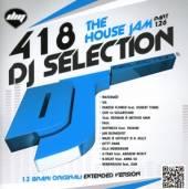 VARIOUS  - CD DJ SELECTION 418 - THE..