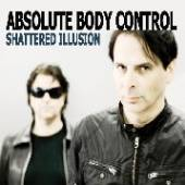 ABSOLUTE BODY CONTROL  - CD SHATTERED ILLUSION