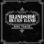 BLINDSIDE BLUES BAND  - CD RARE TRACKS