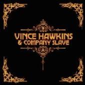 HAWKINS VINCE  - CD VINCE HAWKINS & COMPANY..