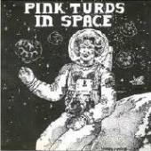 PINK TURDS IN SPACE  - VINYL PART 1 86-87 [VINYL]
