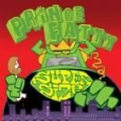 PRINCE FATTY  - CD SUPER SIZE ME