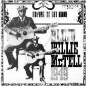 MCTELL BLIND WILLIE  - VINYL TRYING TO GET HOME [VINYL]