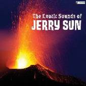 SUN JERRY  - VINYL EXOTIC SOUNDS OF [VINYL]