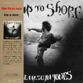 JONES NIGEL MAZLYN  - CD SHIP TO SHORE