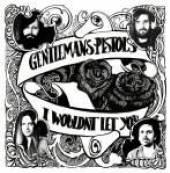 GENTLEMAN'S PISTOLS  - 07 I WOULDN'T LET YOU