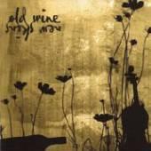 VARIOUS  - CD OLD WINE, NEW SKINS