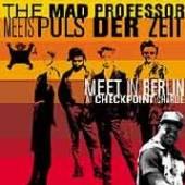 MAD PROFESSOR  - CD MEETS PULS DER ZEIT