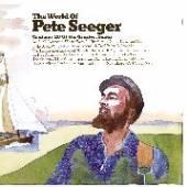 SEEGER PETE  - CD WORLD OF