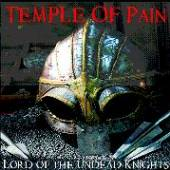TEMPLE OF PAIN  - VINYL LORD OF THE UNDEAD.. [VINYL]