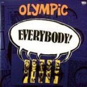 OLYMPIC [UK]  - 2xVINYL EVERYBODY!
