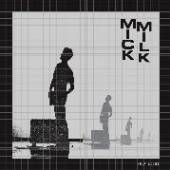 MICK MILK  - VINYL HALF LIVES +7 [VINYL]