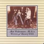 WAKEMAN RICK  - CD 6 WIVES OF HENRY VIII. 1973/2014