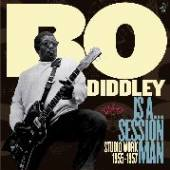 DIDDLEY BO  - CD IS A SESSION MAN