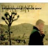 DRAKE FRED  - CD TWICE SHY
