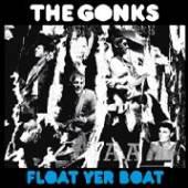 GONKS  - CD FLOAT YER BOAT