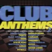 VARIOUS  - CD CLUB ANTHEMS 2
