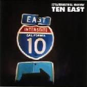 TEN EAST  - CD EXTRATERRESTRIAL HIGHWAY