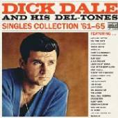 DALE DICK & DELTONES  - VINYL SINGLES COLLECTION.. [VINYL]
