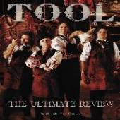 TOOL  - DVD TOOL - THE ULTIMATE REVIEW