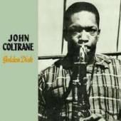 COLTRANE JOHN  - CD GOLDEN DISK