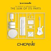 CHICANE  - CD SUM OF ITS PARTS