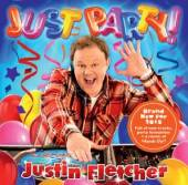 FLETCHER JUSTON  - CD JUST PARTY